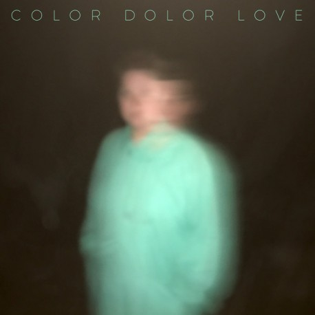 Color Dolor: Love (LP)