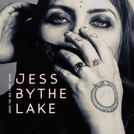 Jess By The Lake: Under The Red Light Shine (blood red LP)
