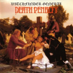 Witchfinder General: Death Penalty (LP)