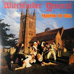 Witchfinder General: Friends Of Hell (LP)
