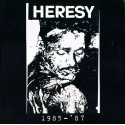 Heresy: 1985 - '87 (LP)