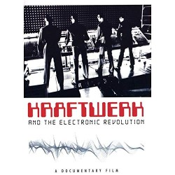Kraftwerk and the Electronic Revolution (DVD)