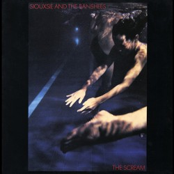 Siouxsie And The Banshees: The Scream (LP)