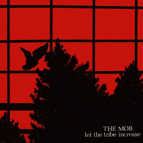 The Mob: Let The Tribe Increase (LP)