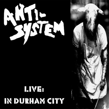 Anti-System: Live In Durham City (LP)