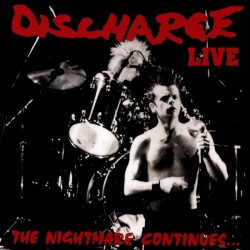 Discharge: The Nightmare Continues... Live (LP)