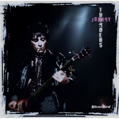Johnny Thunders: Silverbird (pink LP)