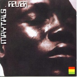 Toots & The Maytals: Fever (2CD)
