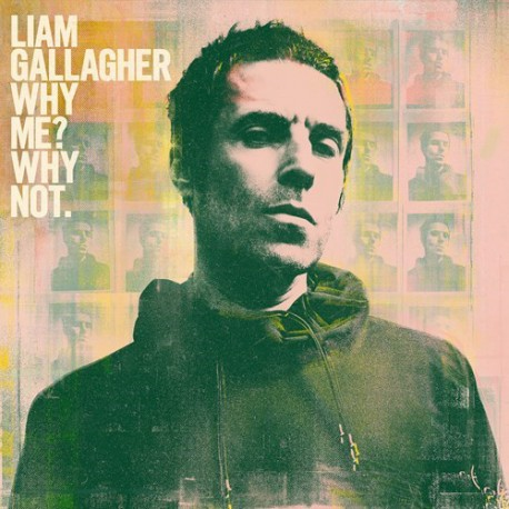 Liam Gallagher: Why Me? Why Not (LP)