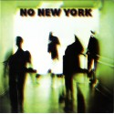 Various Artists: No New York (LP)
