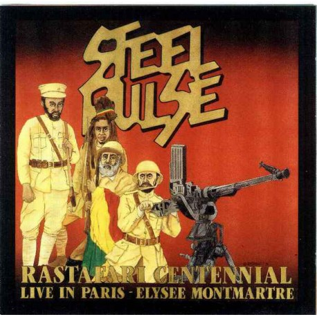Steel Pulse: Rastafari Centennial (CD)