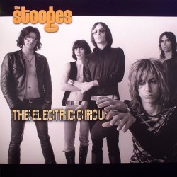 The Stooges: The Electric Circus (LP)