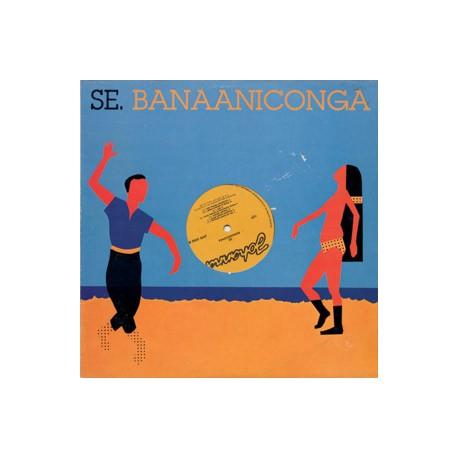 Se: Banaaniconga (LP)