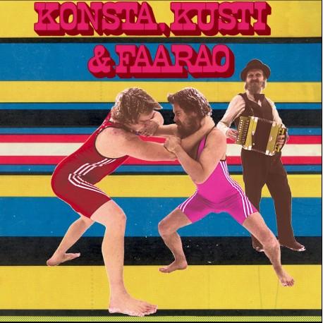 Konsta, Kusti & Faarao: Konsta, Kusti & Faarao (LP)