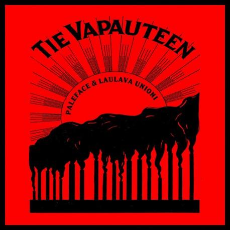 Paleface & Laulava Unioni: Tie Vapauteen (CD)