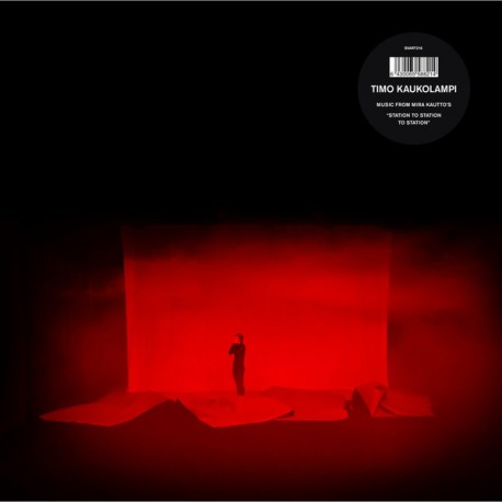 Timo Kaukolampi: Station to Station to Station (LP)