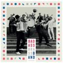 Bad Ass Brass Band: Töttöröö! (LP+CD)