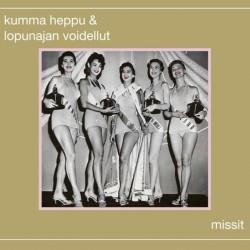 Kumma Heppu & Lopunajan Voidellut: Missit (2CD)