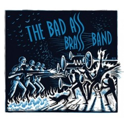 Bad Ass Brass Band : Bad Ass Brass Band