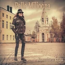 Pelle Miljoona: Kosminen keiju (CD)