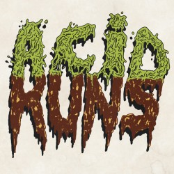 Acid Runs: Acid Runs (LP)