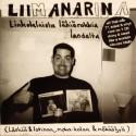 Liimanarina: Linkolalaista Lähiörokkia Landelta (CD)
