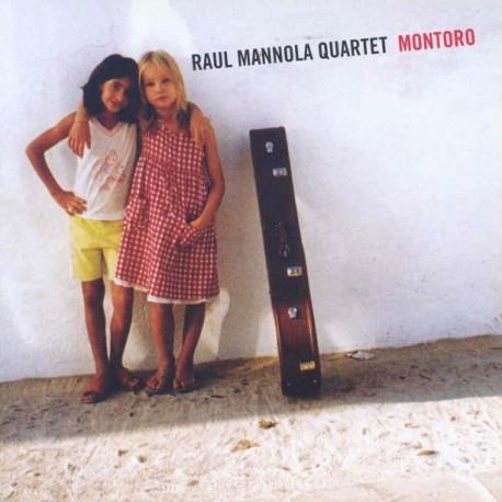 Raul Mannola Quartet : Montoro