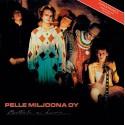 Pelle Miljoona OY: Moottoritie on kuuma (LP+CD)