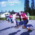 Hero Dishonest: Maailma palaa taas (LP)