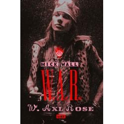 W.A.R. : W. Axl Rose (kirja)