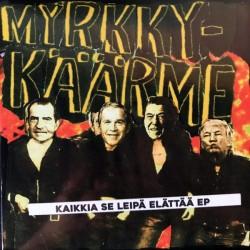 """Myrkky-käärme: Kaikkia se leipä elättää -EP (red 7"""")"""