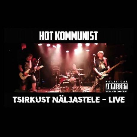 Hot Kommunist: Tsirkust Näljastele - Live (MC)