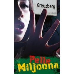 Pelle Miljoona: Kreuzberg -kirja