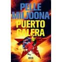 Pelle Miljoona: Puerto Galeria (kirja)