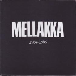 "Mellakka: 1984-1986 (3 x red 7""EP)"