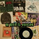 Eight Bits High: First two albums (2LP)