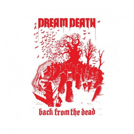 Dream Death : Back From The Dead