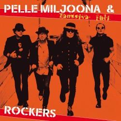 Pelle Miljoona & Rockers: Tanssiva tuli (LP)