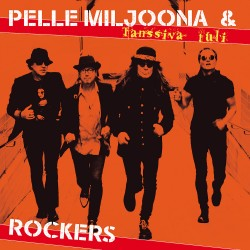 Pelle Miljoona & Rockers: Tanssiva tuli CD+T-paita
