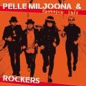 Pelle Miljoona & Rockers: Tanssiva tuli CD+T-shirt