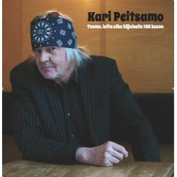Kari Peitsamo: Tuomo, Laita Aika Hiljaiselle Tää Kazoo (LP)