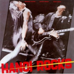 Hanoi Rocks: Bangkok Shocks Saigon Shakes Hanoi Rocks (LP)