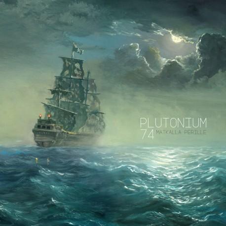 Plutonium 74: Matkalla perille (2xLP)