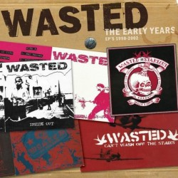 Wasted : Early Years