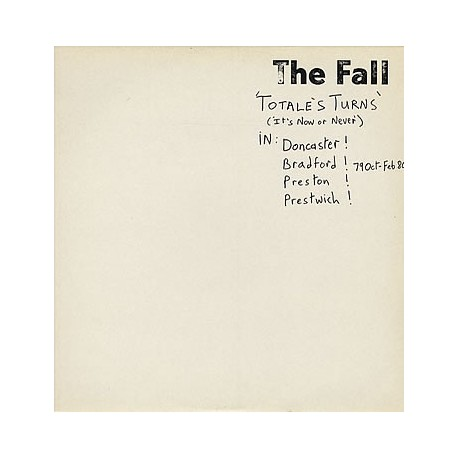 The Fall: Totale's Turns (It's Now Or Never) LP
