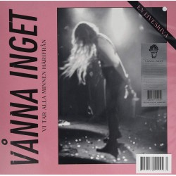 Vånna Inget: Vi Tar Alla Minnen Härifrån (white LP+book)