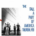 The Fall: A Part Of America Therein, 1981 (2LP)