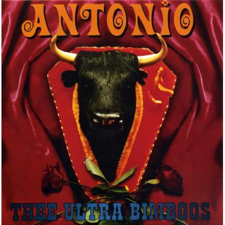 Thee Ultra Bimboos: Antonio