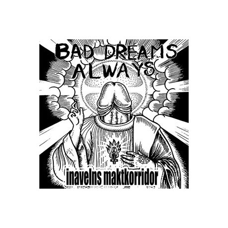 "Bad Dreams Always: Inavelns Maktkorridor (7"")"