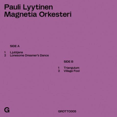 "Pauli Lyytinen Magnetia Orkesteri: Pauli Lyytinen Magnetia Orkesteri (10"" EP)"
